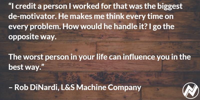 Rob DiNardi, L&S Machine Company